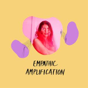 empathic amplification aurora lady